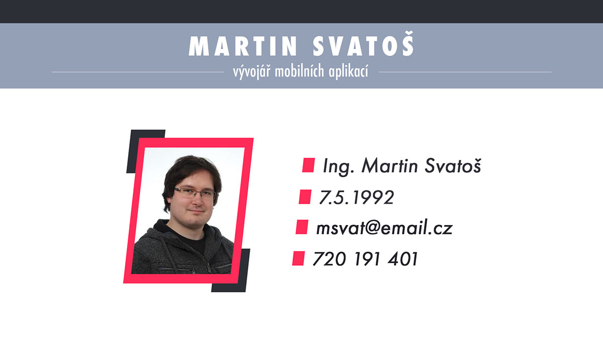 Snímek #1 – Martin Svatoš